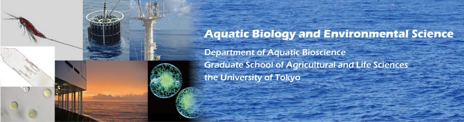 Aquatic Biology and Environmental Science, Department of Aquatic Bioscience, Graduate School of Agricultural and Life Sciences, the University of Tokyo